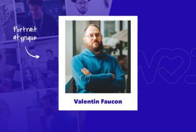 Valentin Faucon – de l'illustration au métier de dev chez WeLoveDevs